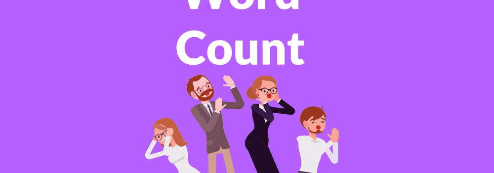 Free Word Count Tool, Benefits, How To Find Them: Ultimate Guide